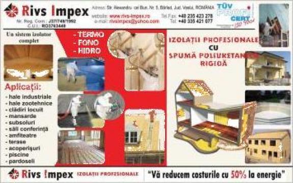 Izolatie cu spuma poliuretanica rigida de la Sc Rivs Impex Srl