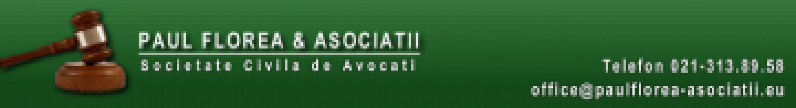 Inregistrare/ modificare/ dizolvare/ lichidare firma de la Societate Civila De Avocati Paul Florea & Asociatii