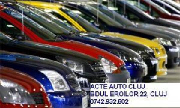 Acte auto Cluj, inmatriculari